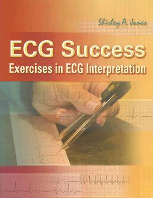 ECG Success By Jones, Shirley A.